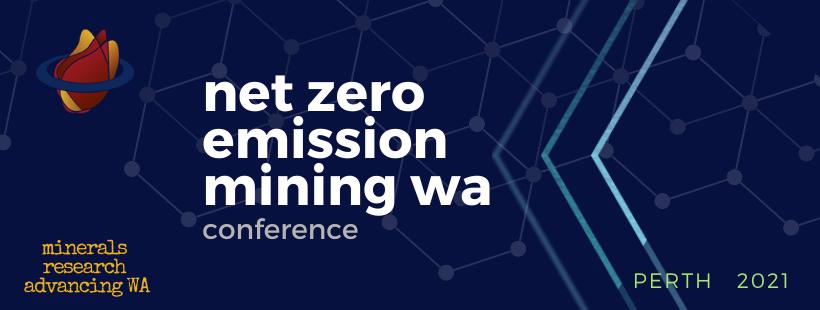 Net Zero Emission Mining WA Conference banner